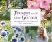 """Mein Buchtip """"Frauen und ihre Gärten – Gartengestalterinnen verraten ihre Geheimnisse """""""